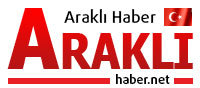 ARAKLI HABER | Trabzon Araklı'nın İlk ve Tek Haber Sitesi