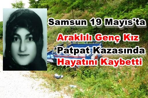 Araklılı Genç Kız Hayatını Kaybetti