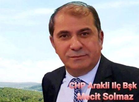CHP Araklı İlçe Başkanı Mecit Solmaz'in Ramazan Ayı Mesajı