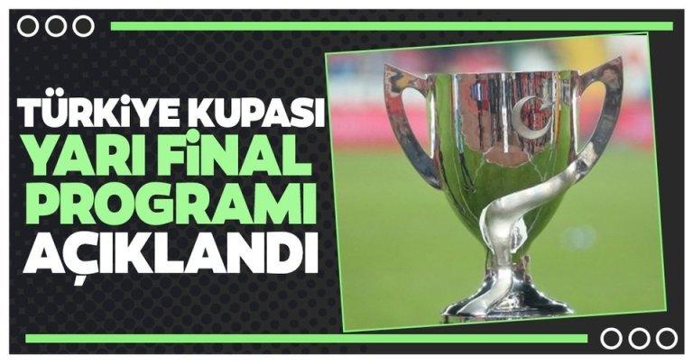 Ziraat Türkiye Kupası Yarı Final ikinci maçları programı açıklandı