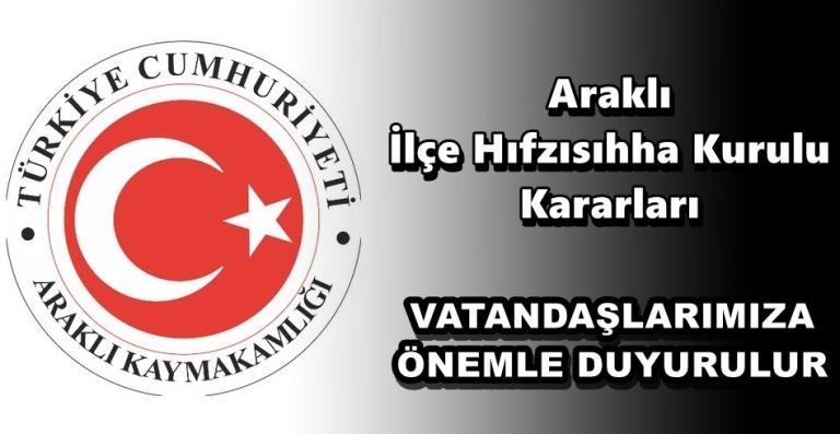 Araklı'da karantinaya uymayanlara para ve hapis cezası verilecek