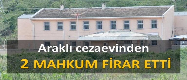 Araklı'da 2 mahkum firar etti