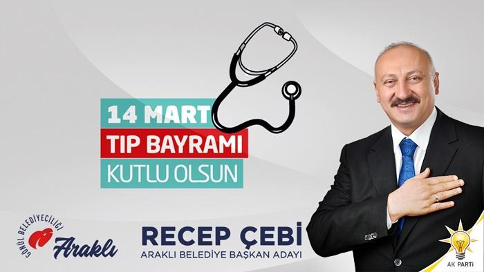 Başkan Çebi'nin 14 Mart Tıp Bayramı Mesajı