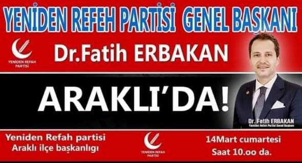 Dr. Fatih Erbakan Araklı'ya Geliyor