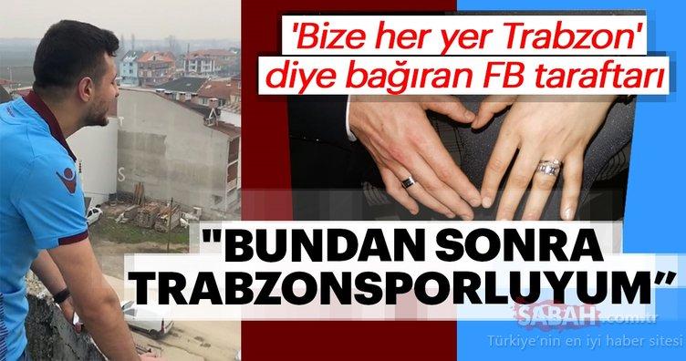 FB Taraftarı Trabzonsporlu Olunca Sözlendi