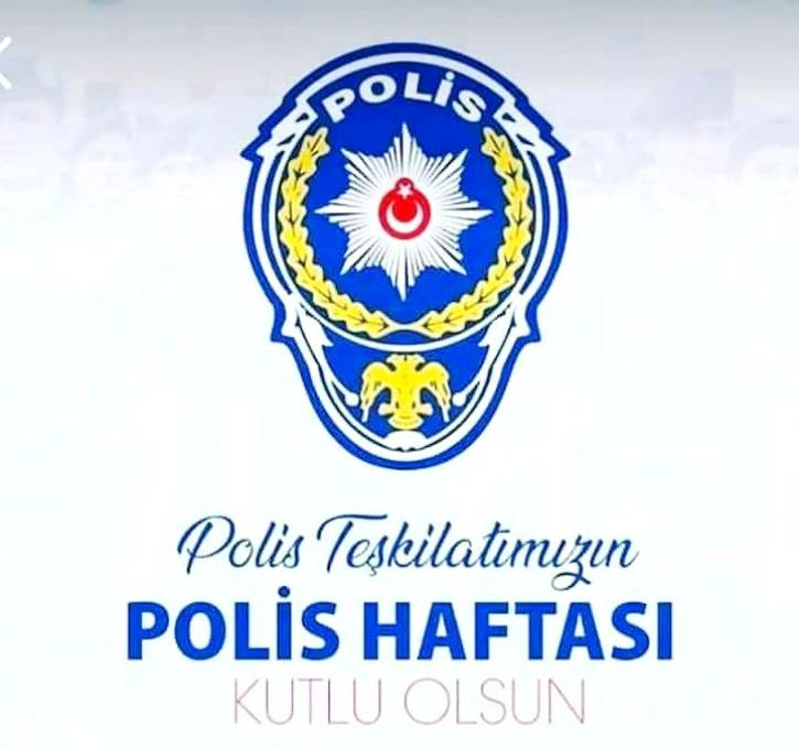 Türk Polis Teşkilatımızın 175'inci kuruluş yıl dönümü kutlu olsun